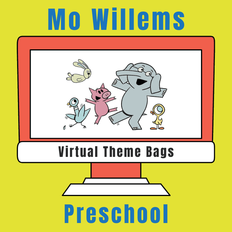 Mo Willems Virtual Theme Bag for Preschoolers